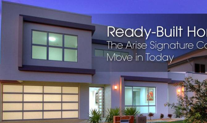 Ready Built Homes Why Wait Build