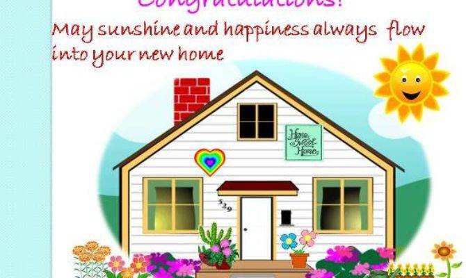 Convey Your Happiness New Home Ecards Greeting