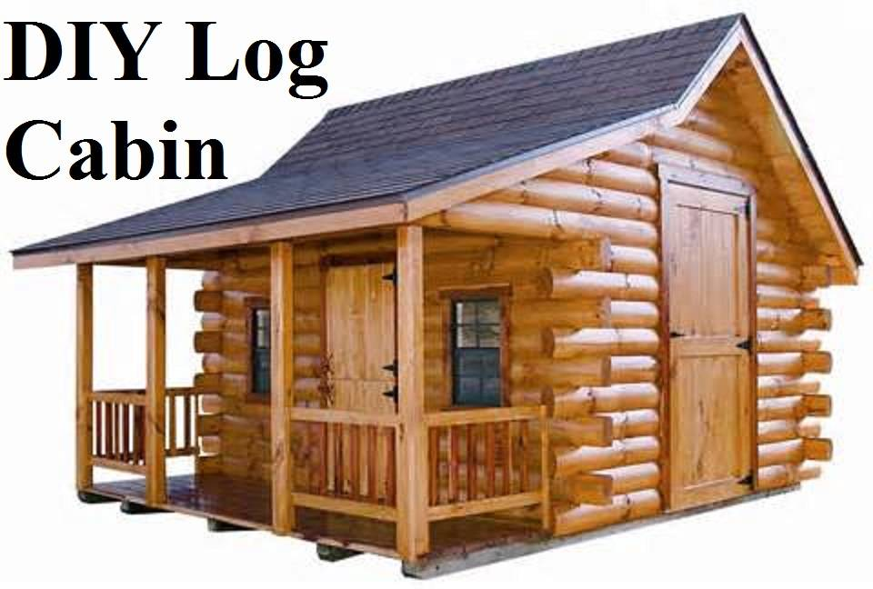 Diy Log Cabin Prepared