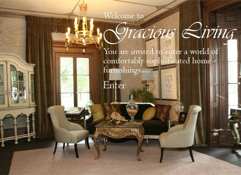 Gracious Home Interiors Design Style
