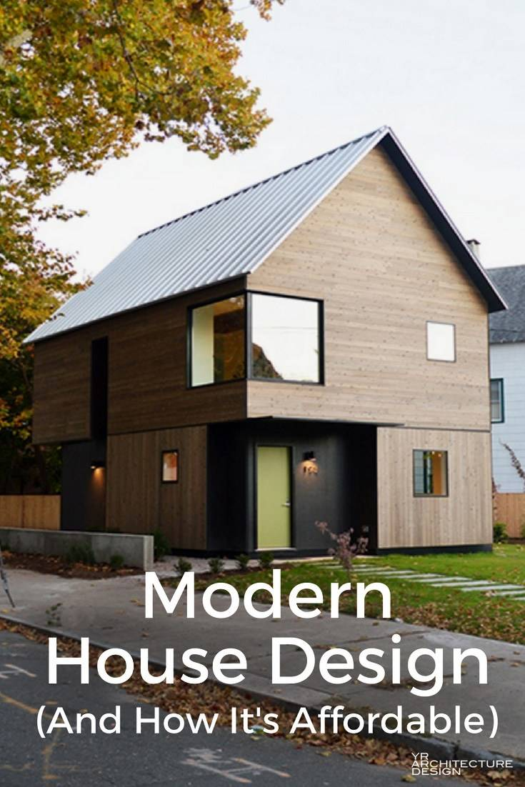 Modern House Design Can Affordable