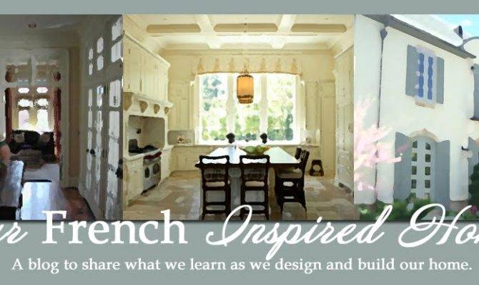 Our French Inspired Home Designing