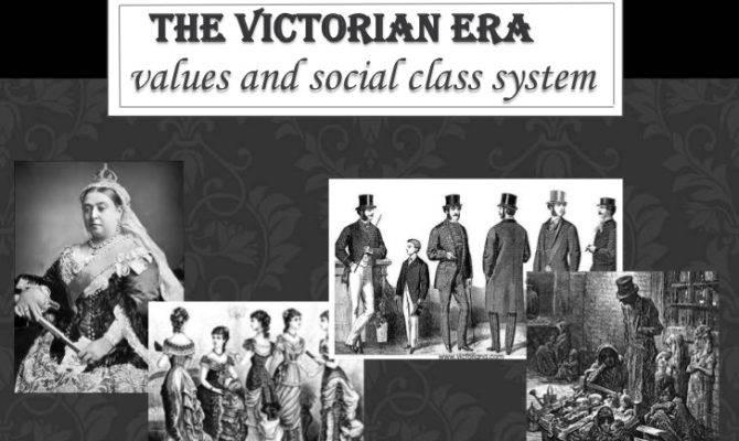 Social Class Values Victorian Era