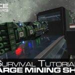 Space Engineers Large Mining Ship Tutorial Concept Survival Mode