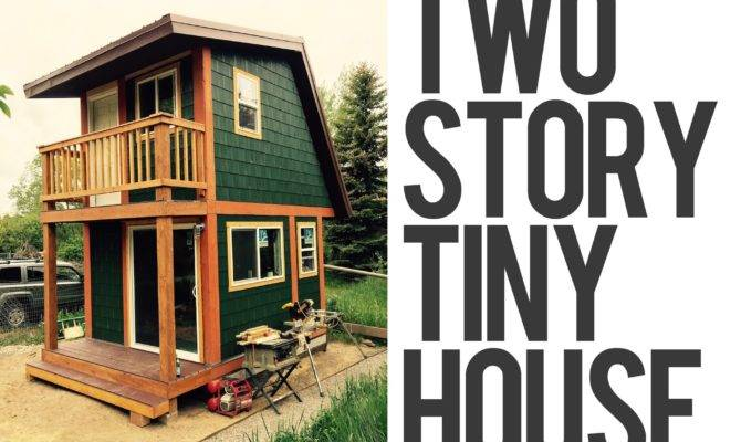 Two Story Tiny House Wyoming Youtube